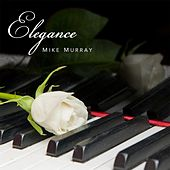 Play & Download Elegance by Mike Murray | Napster