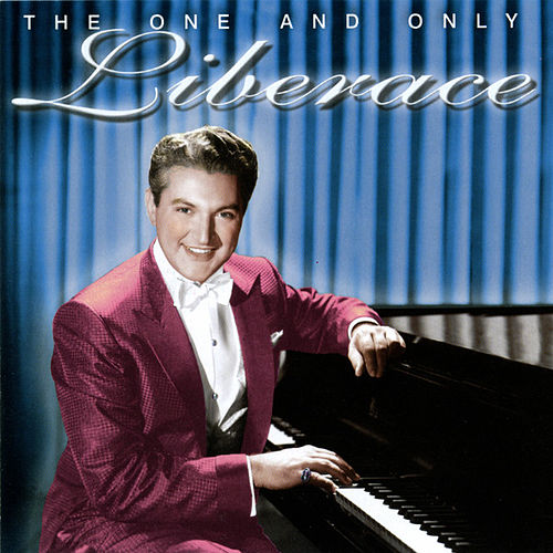 Play & Download The One and Only Liberace by Liberace | Napster