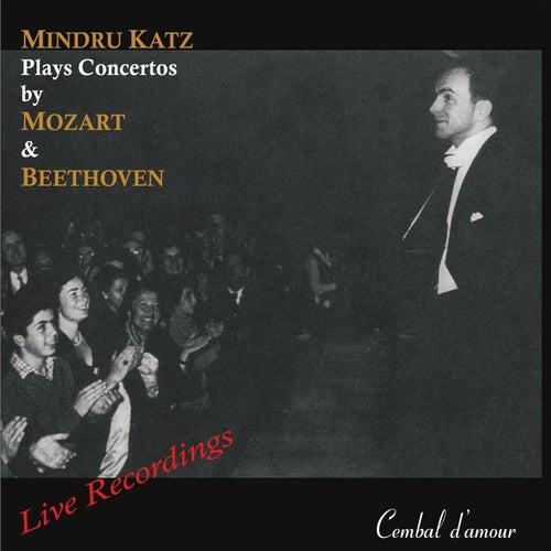 Play & Download Mindru Katz Plays Concertos by Mozart & Beethoven by Mindru Katz | Napster