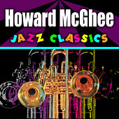 Jazz Classics by Howard Mcghee