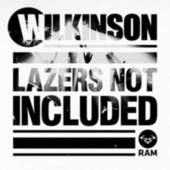 Lazers Not Included by WILKINSON