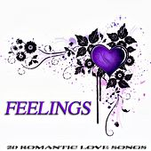 Play & Download Feelings - 20 Romantic Love Songs by Various Artists | Napster