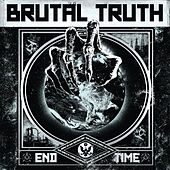 End Time (Deluxe Version) by Brutal Truth