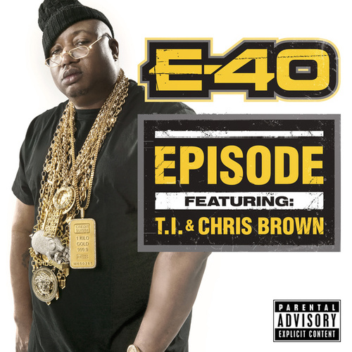 Play & Download Episode by E-40 | Napster