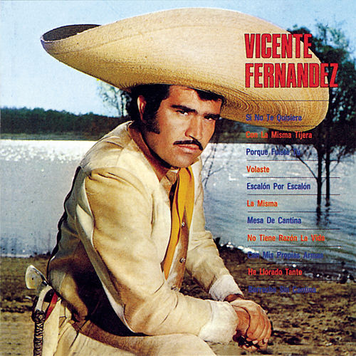 Play & Download Vicente Fernandez (1st Album) by Vicente Fernández | Napster