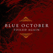 Foiled Again Ep by Blue October