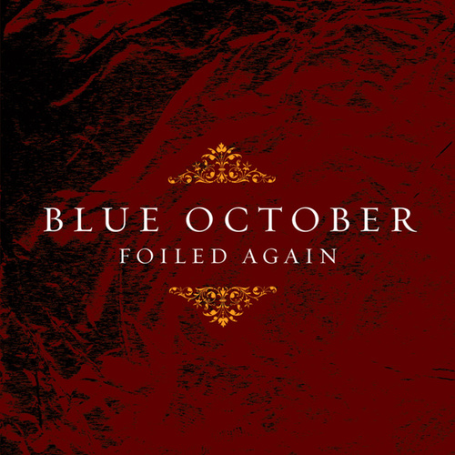Play & Download Foiled Again Ep by Blue October | Napster