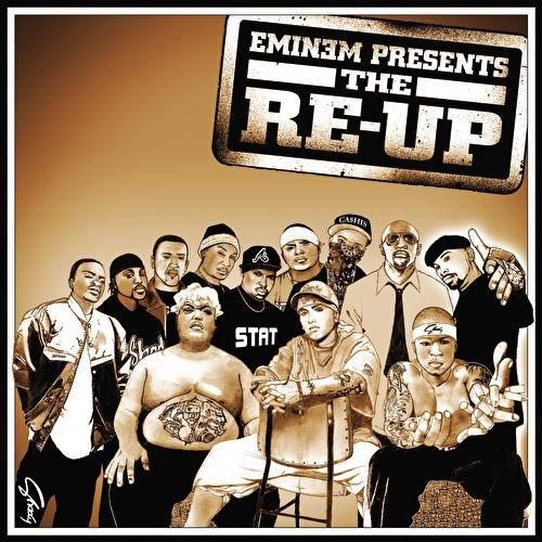 Play & Download Eminem Presents The Re-Up by Various Artists | Napster