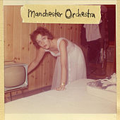 I'm Like A Virgin Losing A Child by Manchester Orchestra