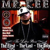 Play & Download The First - The Last - The Only by Mr. Kee | Napster