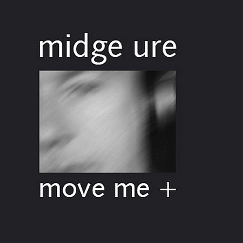 Play & Download Move Me+ by Midge Ure | Napster