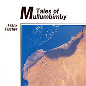 Tales of Mullumbimby by Frank Fischer