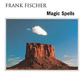 Magic Spells by Frank Fischer