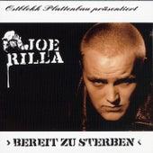 Play & Download Bereit zu sterben by Joe Rilla | Napster