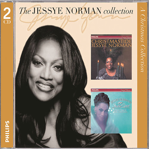 Play & Download Jessye Norman - Christmastide And In The Spirit by Jessye Norman | Napster