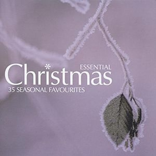 Play & Download Essential Christmas: 35 Seasonal Favourites by Various Artists   Napster