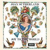 Joan Sutherland: Joy to the World by Dame Joan Sutherland