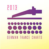 German Trance Charts 2013 by Various Artists