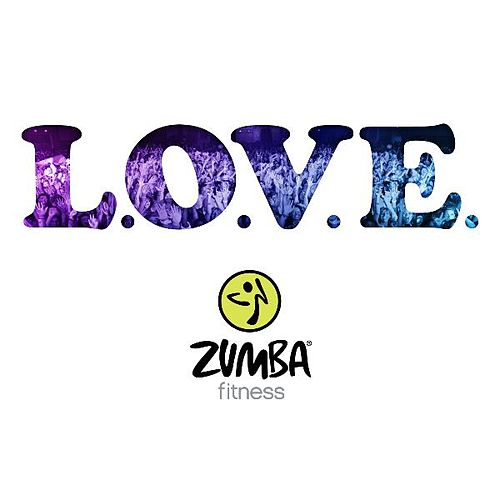 Play & Download L.O.V.E. by Zumba Fitness | Napster
