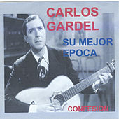 Play & Download Su Mejor Epoca by Carlos Gardel | Napster