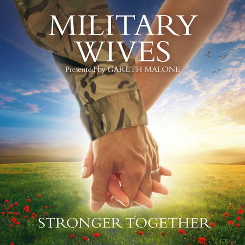 Play & Download Stronger Together by Military Wives | Napster