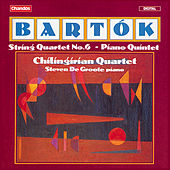 Bartók: String Quartet No. 6 & Piano Quintet by Chilingirian String Quartet