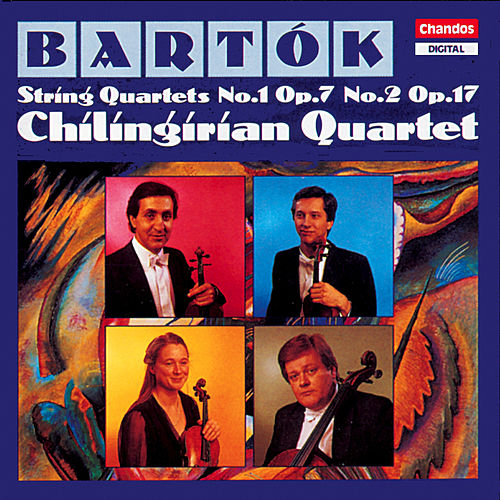 Play & Download Bartok: String Quartets Nos. 1 and 2 by Chilingirian String Quartet | Napster