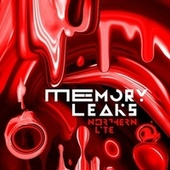 Play & Download Memory Leaks by Northern Lite | Napster