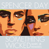 Play & Download Something Wicked by Spencer Day | Napster