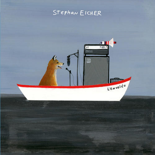 Play & Download L'Envolée by Stephan Eicher | Napster