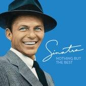 Nothing But The Best von Frank Sinatra