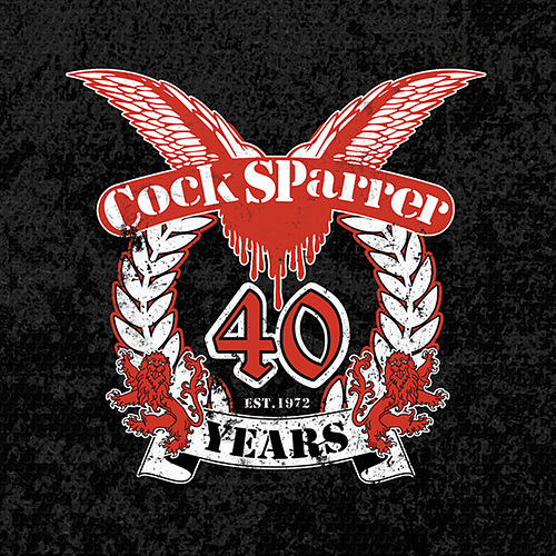 Play & Download 40 Years by C*ck Sparrer | Napster