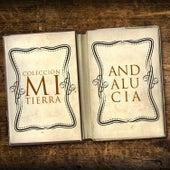 Colección Mi Tierra - Andalucía by Various Artists