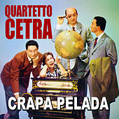Play & Download Quartetto Cetra - Crapa pelada by Quartetto Cetra | Napster
