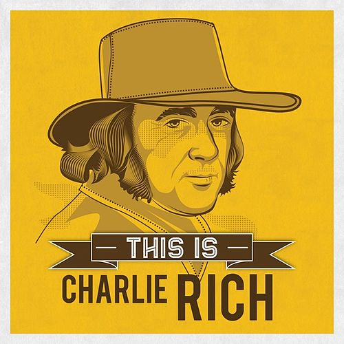 Play & Download This is by Charlie Rich | Napster