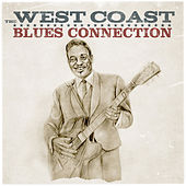 Play & Download The West Coast Blues Connection by Various Artists | Napster