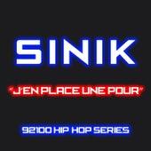 J'en place une pour (92100% hip-hop series) by Sinik