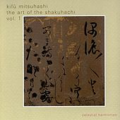 The Art of the Shakuhachi, Vol 1 by Kifu Mitsuhashi