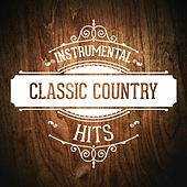 Play & Download Instrumental Classic Country Hits by Various Artists | Napster