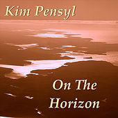 Play & Download On the Horizon by Kim Pensyl | Napster