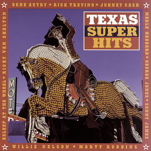 Texas Super Hits by Various Artists