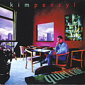 Play & Download Quiet Cafe' by Kim Pensyl | Napster