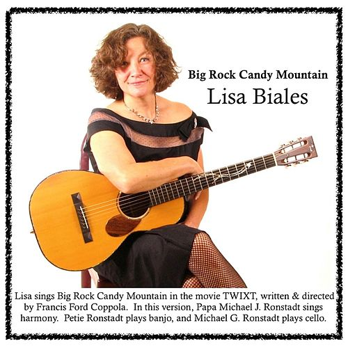 Play & Download Big Rock Candy Mountain by Lisa Biales | Napster