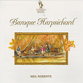 Play & Download Baroque Harpsichord by Neil Roberts | Napster