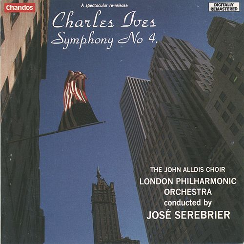Ives: Symphony No. 4 by The John Alldis Choir