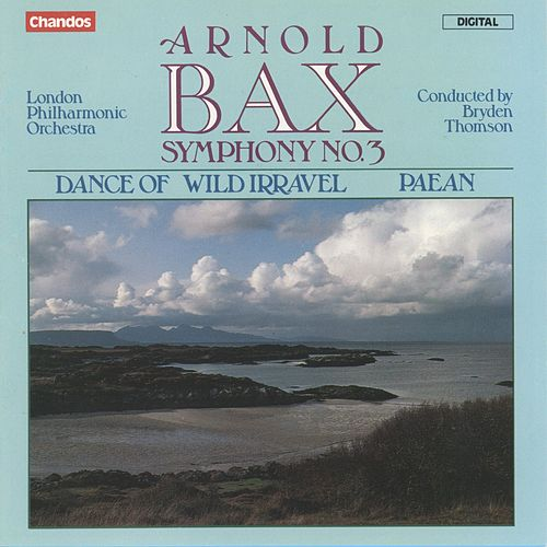 Bax: Symphony No. 3 by London Philharmonic Orchestra