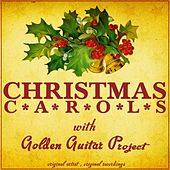 Play & Download Christmas Carols by Golden Guitar Project | Napster