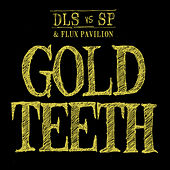 Play & Download Gold Teeth by dan le sac | Napster