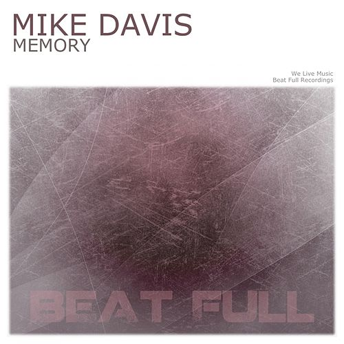 Play & Download Memory by Mike Davis | Napster