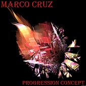 Progression Concept - EP by Marco Cruz